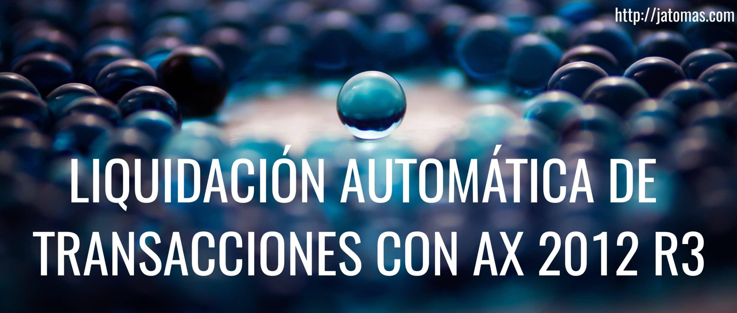 liquidar transacciones automaticamente en ax 2012 r3 x++