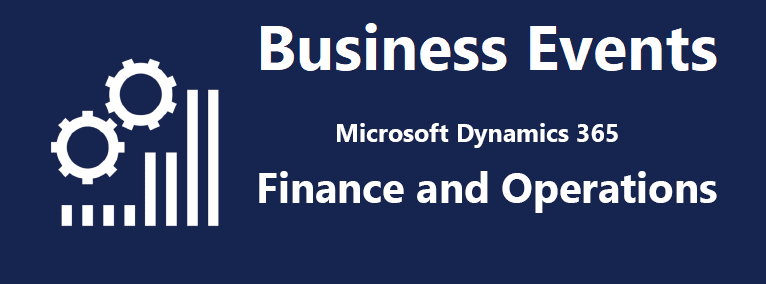 Business Events Microsoft Dynamics 365 Finance Operations