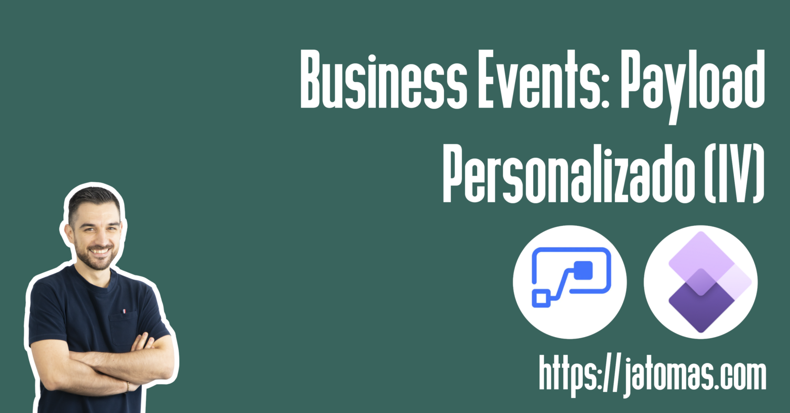 Business Events: Payload personalizado (IV)