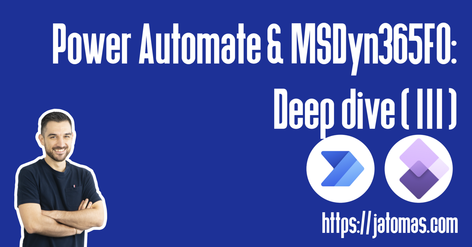 Power Automate & MSDyn365FO: Deep dive (III)